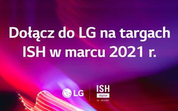 Dołącz do LG na targach ISH 2021